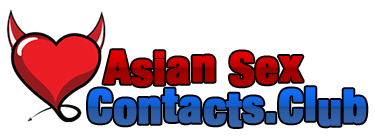 Asian Sex Contacts